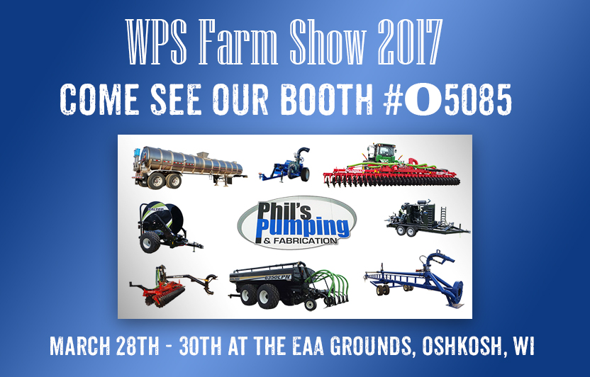 WPS Farm Show 2017 - Phils pumping and fabrication